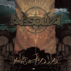 ABSOLVA - Anthems to the dead      CD