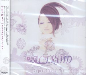 ACTROID - Crystallized act      CD