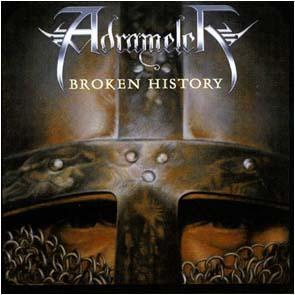 ADRAMELCH - Broken history      CD