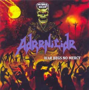 ADRENICIDE - War begs no mercy      CD