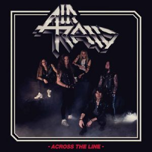 AIR RAID - Across the line      CD