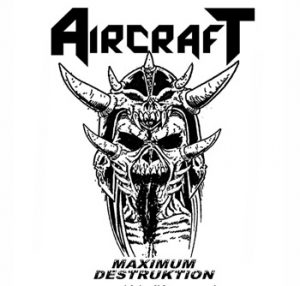 AIRCRAFT - Maximum destruktion      CD