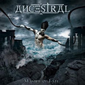 ANCESTRAL - Master of fate      CD
