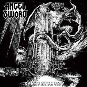 ANGEL SWORD - Kallio Rock City      Single