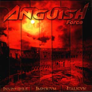 ANGUISH FORCE - III - invincible imperium Italicum      CD