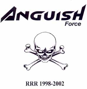 ANGUISH FORCE - RRR 1998-2002      CD