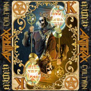 ANTHRAX - Evil twin      Single