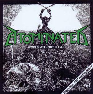 ATOMINATED - World without flesh      CD