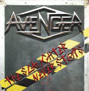 AVENGER - The slaughter never stops      CD