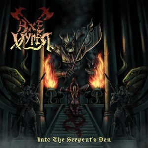AXEVYPER - Into the serpent`s den      CD