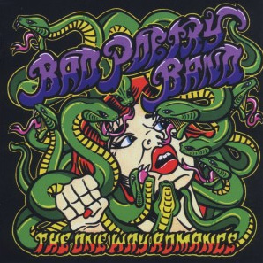 BAD POETRY BAND - The one way romance      CD