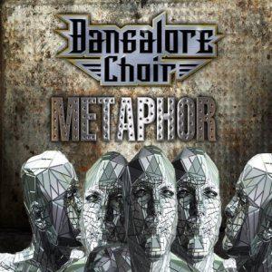 BANGALORE CHOIR - Metaphor      CD