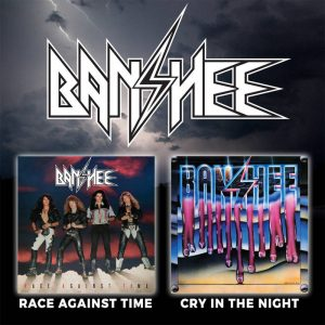 BANSHEE - Race against time & Cry in the night & bonus      2-CD