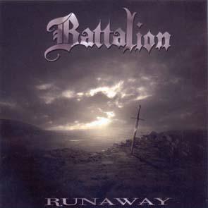 BATTALION - Runaway      CD