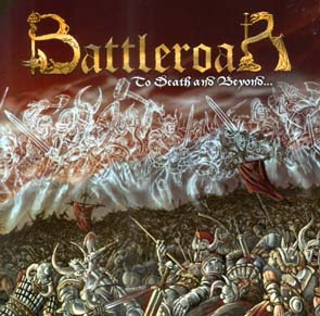 BATTLEROAR - To death and beyond      CD