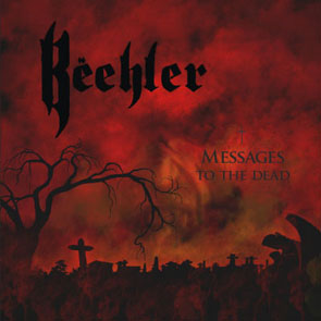 BEEHLER - Messages to the dead      CD