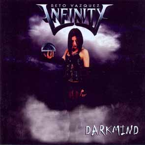 BETO VASQUEZ INFINITY - Darkmind      CD