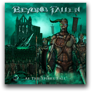 BEYOND FALLEN - As the spires fall      CD