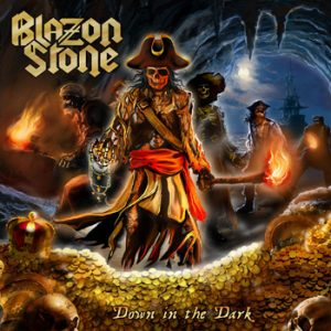 BLAZON STONE - Down in the dark      CD