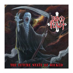 BLOOD FEAST - The future state of wicked - blue vinyl      LP