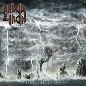 BLOOD & IRON - Voices of eternity      CD