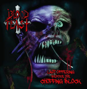 BLOOD FEAST - Last offering before the shopping block      CD