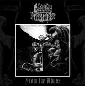 BLOODY VENGEANCE - From the abyss      LP