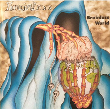BRAINLESS - Brainless world      CD