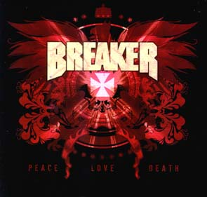 BREAKER - Peace Love Death      CD
