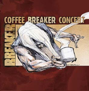 BREAKER - Coffee Breaker concert      CD