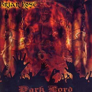 BRIAR ROSE - Dark Lord      CD