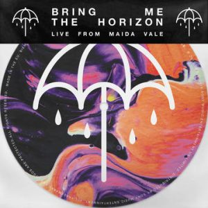 BRING ME THE HORIZON - Live from Maida Vale      Single