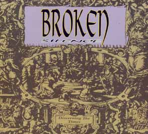 BROKEN SILENCE - Discerning the times      CD