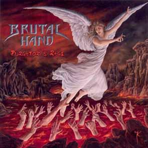 BRUTAL HAND - Purgatory`s rage      CD