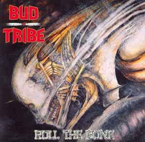 BUD TRIBE - Roll the bone      CD