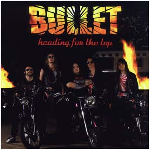 BULLET - Heading for the top      CD