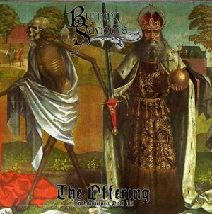 BURNING SAVIOURS - The offering      Single
