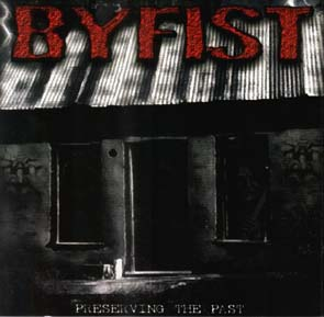 BYFIST - Preserving the past: The Collection      CD