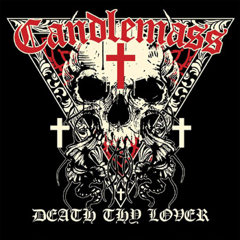 CANDLEMASS - Death thy lover      CD