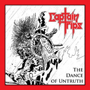 CAPTAIN TRIPS - The dance of untruth      CD