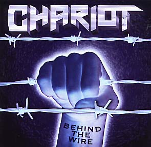 CHARIOT - Behind the wire      CD