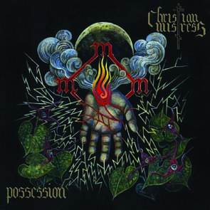 CHRISTIAN MISTRESS - Possession      CD