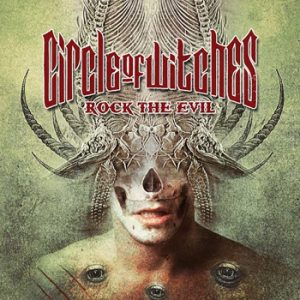 CIRCLE OF WITCHES - Rock the evil      CD
