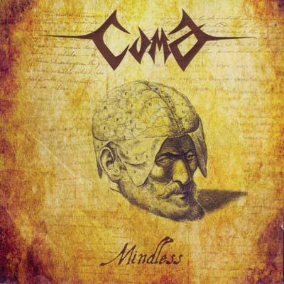 COMA - Mindless      CD