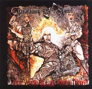CONQUEST OF STEEL - May your blade never dull      CD