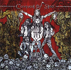 CONQUEST OF STEEL - Same      CD
