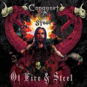 CONQUEST OF STEEL - Of fire & steel      CD