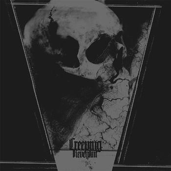 CREEPING - Revenant      LP