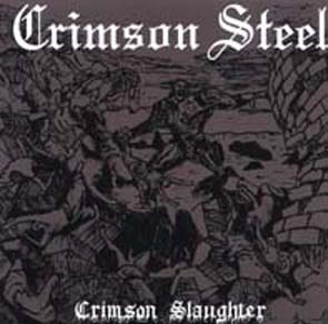 CRIMSON STEEL - Crimson slaughter      Single