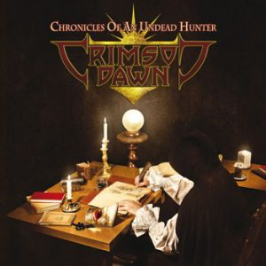 CRIMSON DAWN - Chronicles of an undead hunter      CD